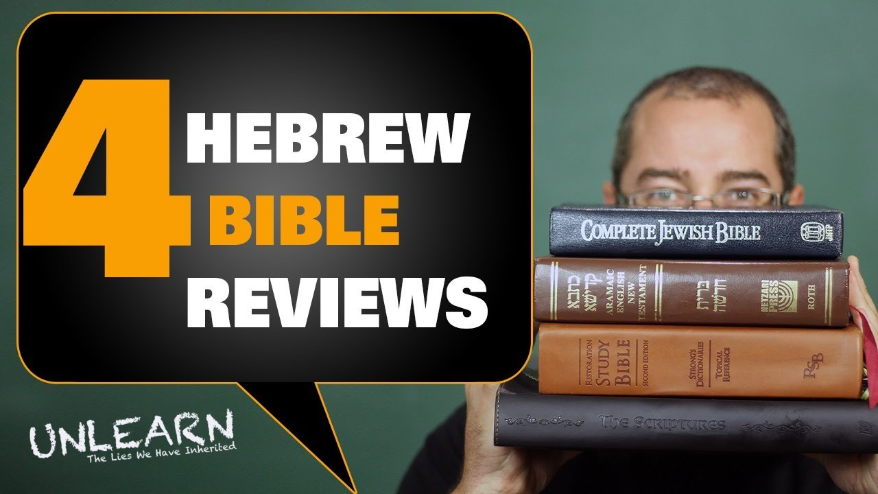 4 Messianic Bible Translations I recommend