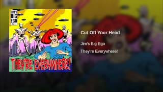 Cut Off Your Head