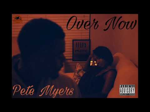 Pete Myers Over Now - Prod by Flash Beats (audio)