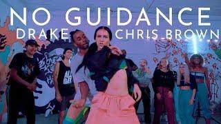 Drake & Chris Brown - No Guidance - Choreography by Samantha...