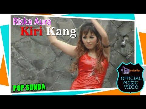 Riska Aura - Kiri Kang [Official Bandung Music]