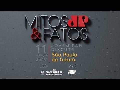 AO VIVO: Fórum Jovem Pan Mitos & Fatos - São Paulo do Futuro