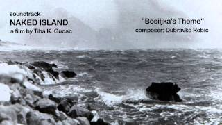 "Naked Island soundtrack - ""Bosiljka's Theme"""