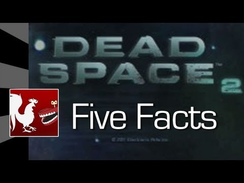 Five Facts - Dead Space 2