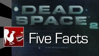 Five Facts - Dead Space 2 | Rooster Teeth