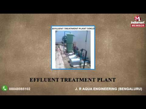 Water Treatment Plant and Fabrication Service By J. R Aqua Engineering, Bengaluru