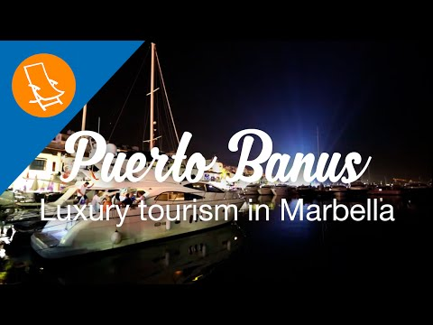 Luxury tourism in Puerto Banus, Marbella