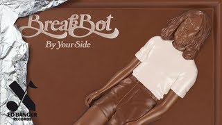 Breakbot - By Your Side, Part 2 (feat. Pacific!)