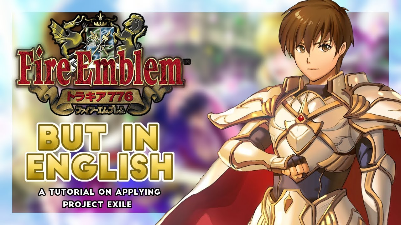 How to play Fire Emblem 5: Thracia 776 in English (Project Exile)
