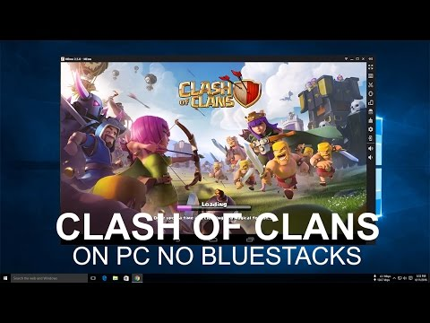 Best Android Emulator For Playing Clash Of Clans On PC Without Bluestacks 2016