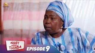 Série - Arrêt Mère Thiaba -  Episode 9 - VOSTFR