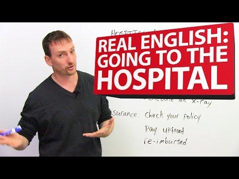 Learn REAL ENGLISH: Going to the hospital ??