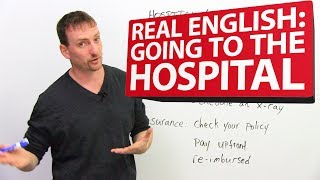 Learn REAL ENGLISH: Going to the hospital 😷
