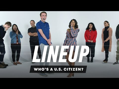 Who's a U.S. citizen? | Lineup | Cut
