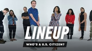 Download Who's a U.S. citizen? | Lineup | Cut Mp3 and Videos