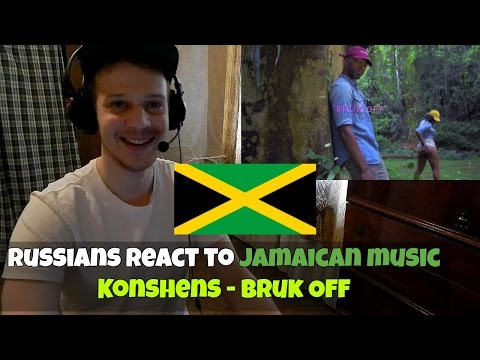 RUSSIANS REACT TO JAMAICAN MUSIC - Konshens - Bruk Off REACTION