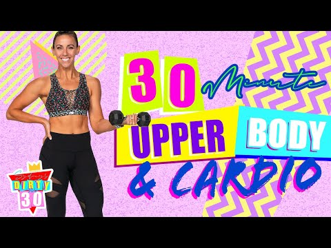 30 Minute Upper Body And Cardio Workout   Sydney's Dirty 30 - Day 25