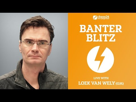 Banter Blitz with GM Loek van Wely - November 19, 2016