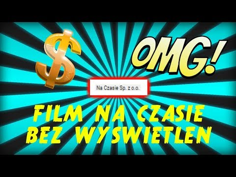 PORADNIK JAK MIEĆ FILM NA CZASIE BEZ WYŚWIETLEŃ WOW TO DZIAŁA!?!