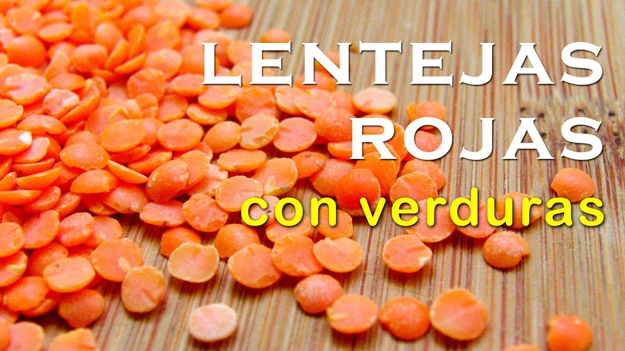 Lentejas Rojas Con Verduras Receta Vegana Real Food Youtube
