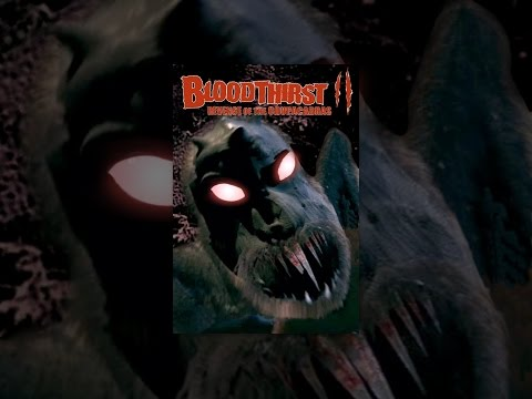 Bloodthirst 2 Revenge of The Chupacabras Movie HD free download 720p
