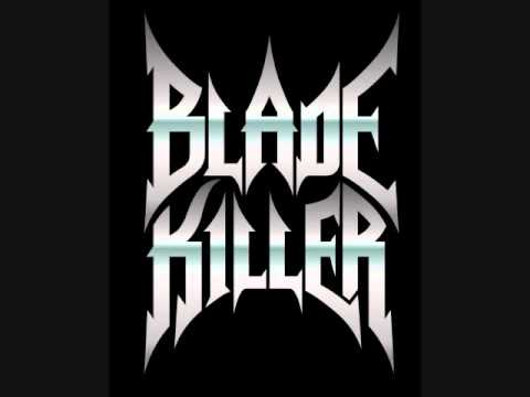 Blade Killer - On The Attack