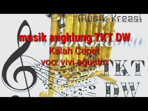 Musik angklung TKT D.W (kalah cepet) voc. Vivi Agustin