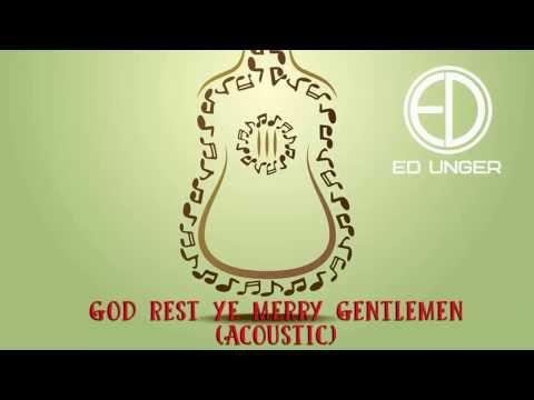 God Rest Ye Merry Gentlemen by Pentatonix   Ed Unger Acoustic Cover