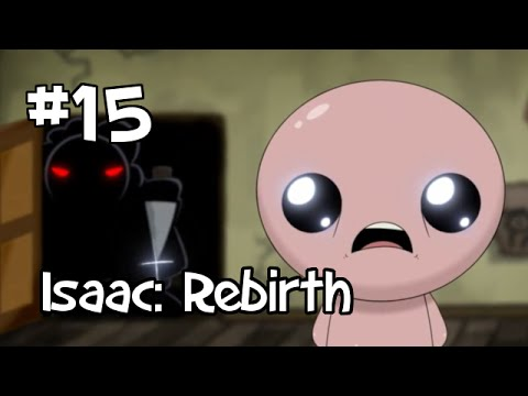 Let S Play The Binding Of Isaac Rebirth Episode 15