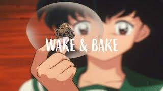 wake n' bake   lofi hip hop mix