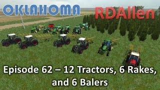Farming Simulator 15 Oklahoma E62 - 12 Tractors, 6 Rakes, and 6 Balers