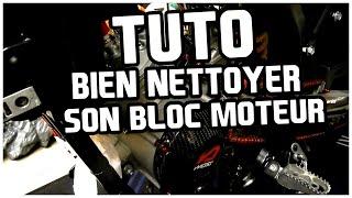 TUTO BIEN NETTOYER SON BLOC MOTEUR
