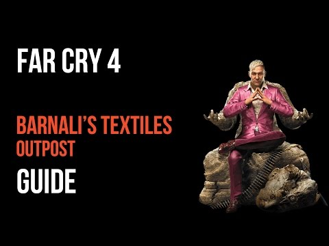 Far Cry 4 Walkthrough Barnali's Textiles Outpost Gameplay Let's Play