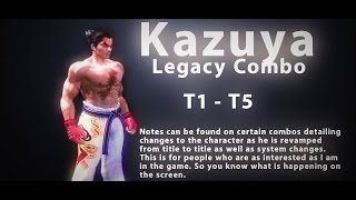 Kazuya Legacy Combo | T1 - T5 thumbnail