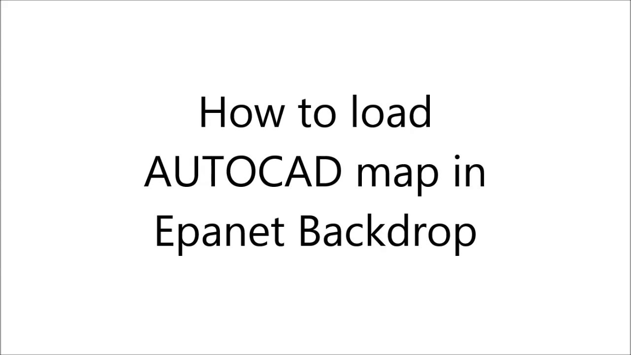 load autocad map to epanet youtube rh youtube com manuale autocad map 3d 2018 manuale autocad map 3d italiano