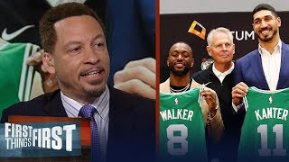 Chris Broussard isn't buying Kemba and Kanter was the Celtics Plan A | NBA | FIRST THINGS FIRST