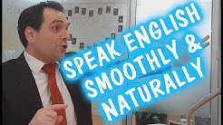 Speak English Naturally and Smoothly