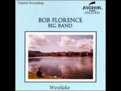 Bob Florence Big Band - Carmelo's by the Freeway