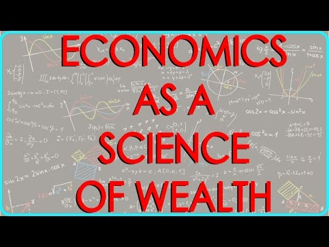 Economics as a Science of Wealth