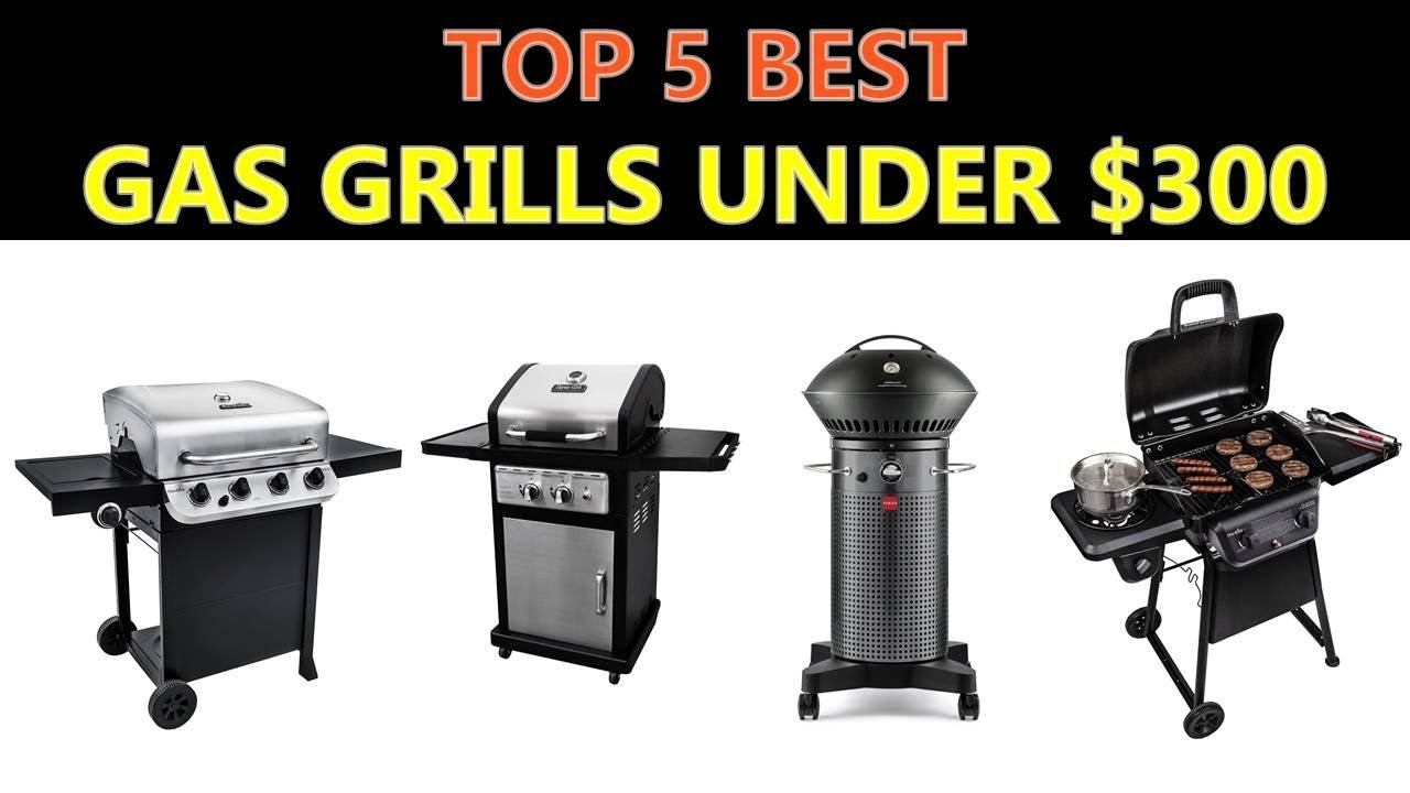 best gas grills under 300 2018 youtube. Black Bedroom Furniture Sets. Home Design Ideas