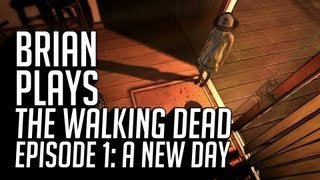Brian Plays The Walking Dead - Episode 1