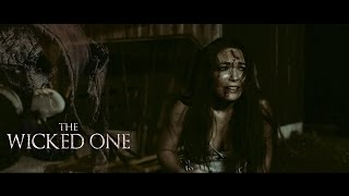 The Wicked One: Official Trailer [HD] 2017