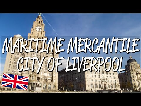 Maritime Mercantile City of Liverpool - UNESCO World Heritage Site