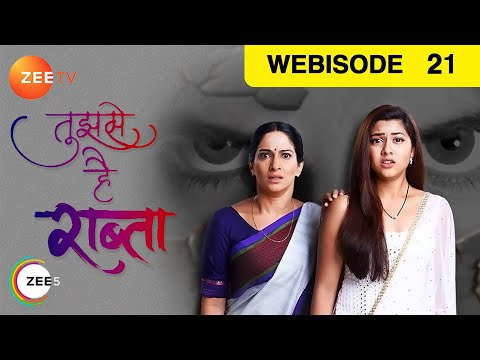 Tujhse Hai Raabta - Episode 21 - Oct 3, 2018 - Webisode | Zee Tv | Hindi Tv Show