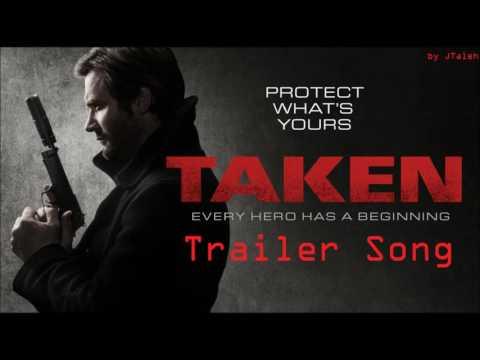 Taken Season 1 Trailer Song