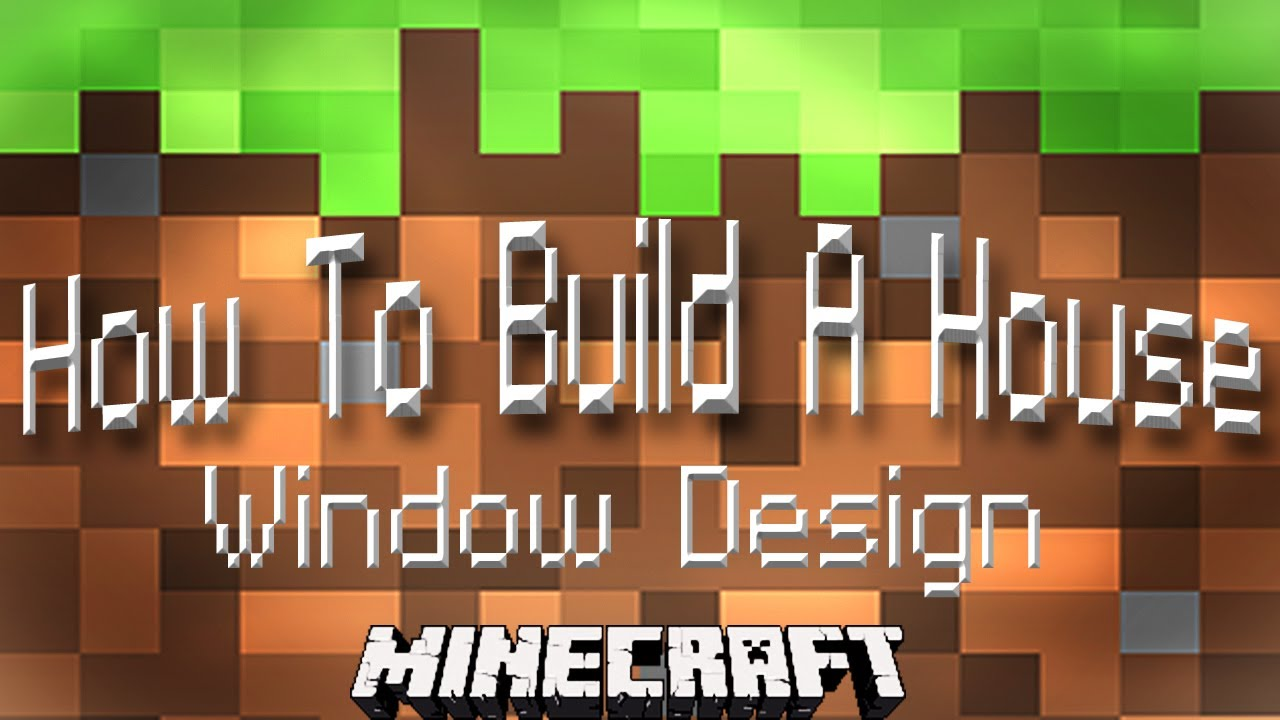 Minecraft tutorial how to build a house part 5 dormer for Window design minecraft