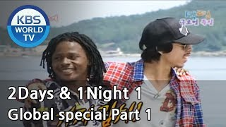 2 Days and 1 Night Season 1 | 1박 2일 시즌 1 - Global special, part 1
