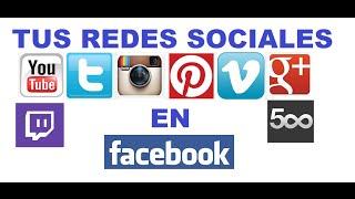 Como poner tu Youtube Twitter Instagram Google + Pinterest Vimeo etc en Facebook