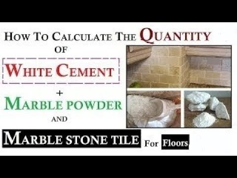 How to Calculate the Quantity of White Cement, Marble Powder and Marble  Stone Tiles in Hindi
