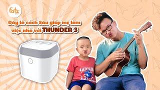 Bí kíp giúp bố con Sâu làm việc nhà | Máy tiệt trùng sấy khô UV Thunder 3
